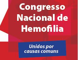 3º Congresso Nacional de Hemofilia – 25 a 27 de Novembro de 2016