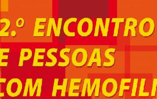 2º Encontro de Pessoas com Hemofilia e Inibidores