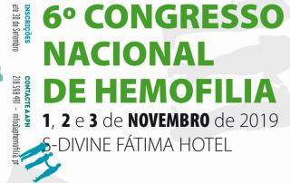 6º Congresso Nacional de Hemofilia – 1-3 de Novembro 2019 – Fátima